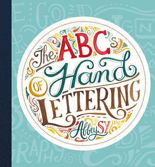 The ABC's of Hand Lettering