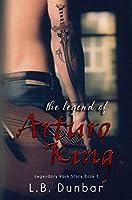 The Legend of Arturo King (Legendary Rock Stars #1)