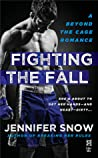 Fighting the Fall (Beyond the Cage, #2)
