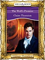 The Wolf's Promise (Mills & Boon Historical)