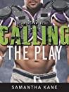 Calling the Play (Birmingham Rebels, #2)