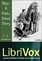 Mike: A Public School Story (Psmith, #1)