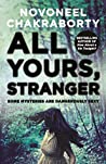 All Yours, Stranger