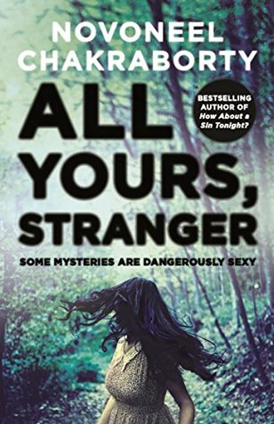 All Yours, Stranger: Some Mysteries are Dangerously Sexy