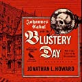 Johannes Cabal and the Blustery Day: And Other Tales of the Necromancer