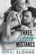 Three Little Mistakes