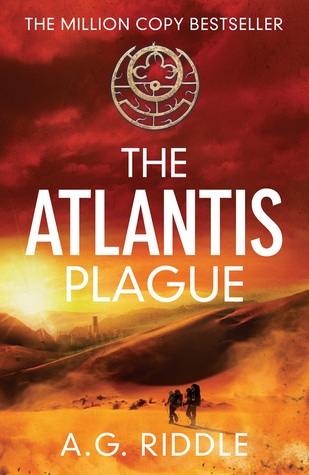The Atlantis Plague by A.G. Riddle
