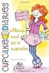 Alexis Cool as a Cupcake (Cupcake Diaries, #8)