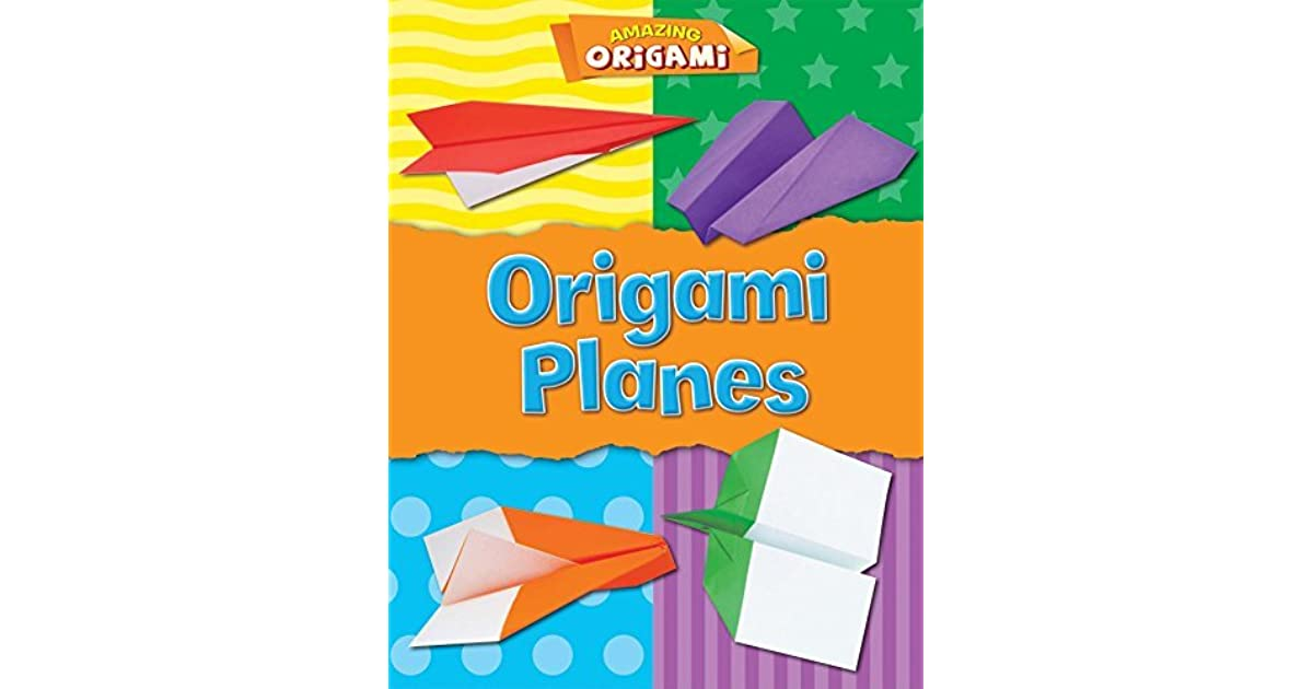Origami Planes (Origami Books): Friedman, Seth, Kirschenbaum, Marc ... | 630x1200