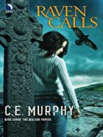 Raven Calls (The Walker Papers)