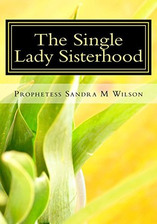 The Single Lady Sisterhood