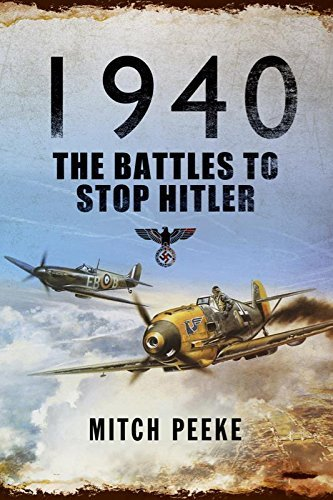 1940 The Battles to Stop Hitler