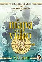 O Mapa de Vidro (The Mapmakers Trilogy, #1)