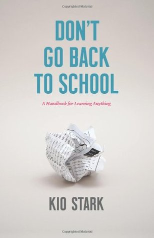 Don't Go Back to School by Kio Stark