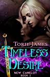 Timeless Desire by Torie N. James