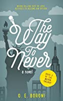 The Way to Never (The Never Trilogy #2)