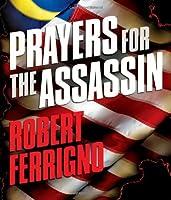 Prayers for the Assassin