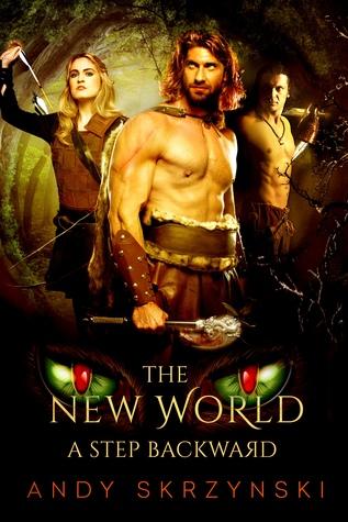 A Step Backward (The New World, #1)