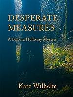 Desperate Measures (A Barbara Holloway Novel Book 6)