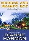Murder and Brandy Boy (Liz Lucas Mystery #2)