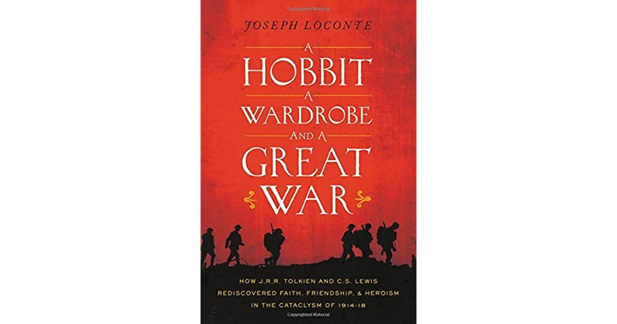 A Hobbit A Wardrobe And A Great War How JRR Tolkien And CS - Sad production hobbit reveals something never imagine
