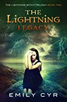 The Lightning Legacy (The Lightning Witch Trilogy, #2)