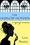 The Harlow Hoyden (Love Takes Root Book 1)