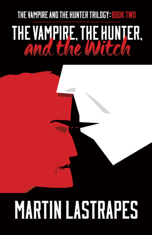 The Vampire, the Hunter, and the Witch