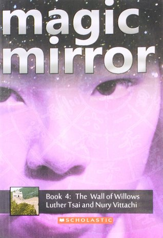 The Wall of Willows (Magic Mirror #4)