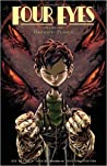 Four Eyes, Vol. 1: Forged in Flames (Four Eyes #1)