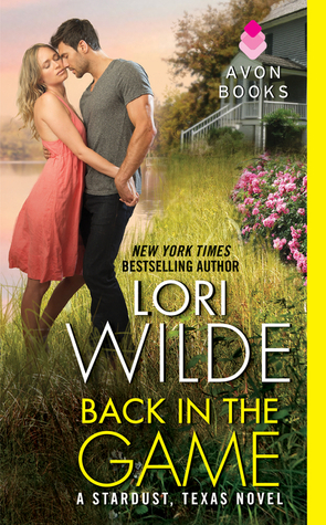 Back in the Game by Lori Wilde