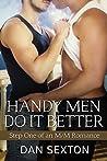 Handy Men Do It Better (Handyman, #0.5)