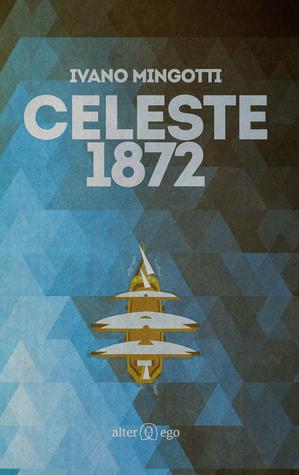 Celeste 1872