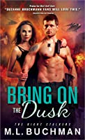 Bring On the Dusk (The Night Stalkers, #10)