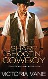 Sharp Shootin' Cowboy (Hot Cowboy Nights, #3)