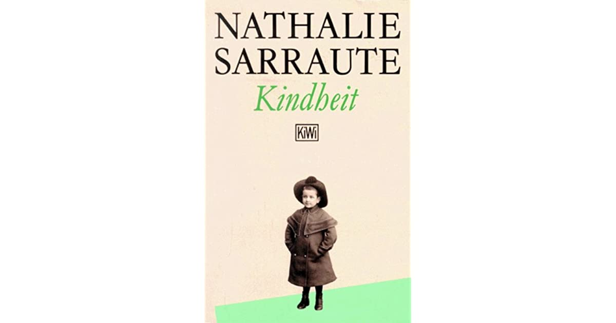 Kindheit By Nathalie Sarraute