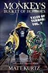 Monkey's Bucket of Horrors - Tales of Terror: Vol. 2