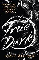 True Dark (The True Trilogy)