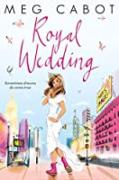 Royal Wedding (The Princess Diaries, #11)