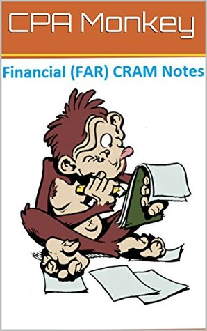 CPA Monkey - CRAM Notes for the CPA Financial Accounting