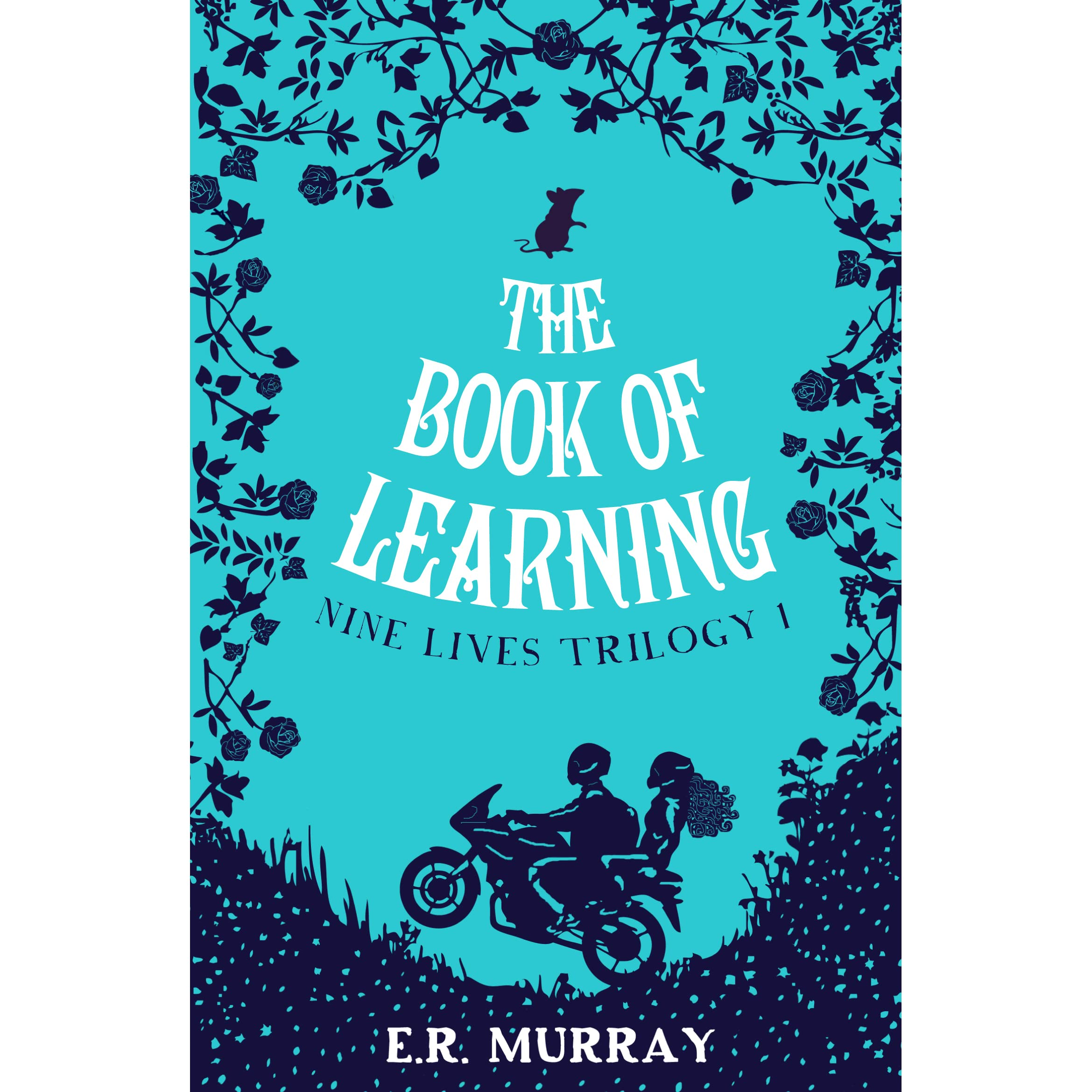 The Book Of Learning (nine Lives Trilogy, #1) By Er Murray €� Reviews,  Discussion, Bookclubs, Lists