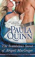 The Scandalous Secret of Abigail MacGregor (The MacGregors: Highland Heirs Book 4)