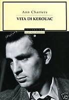 Vita Di Kerouac