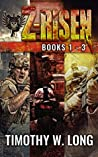 Z-Risen: Books 1 - 3 (Z-Risen #1-3)