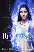 Resistance (The Dolan Prophecies Series, #1)