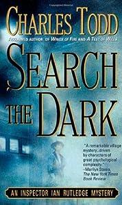 Search the Dark (Inspector Ian Rutledge, #3)