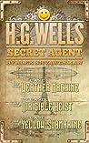 HG Wells, Secret Agent by Alex Shvartsman