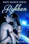 Rykhan (Mate Search, #1)