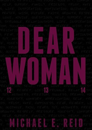 Dear Woman by Michael Reid
