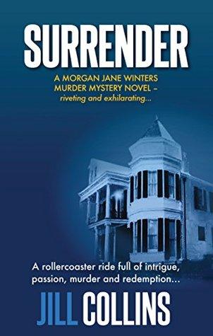 Surrender (The Morgan Jane Winters Murder Mysteries Book #1)